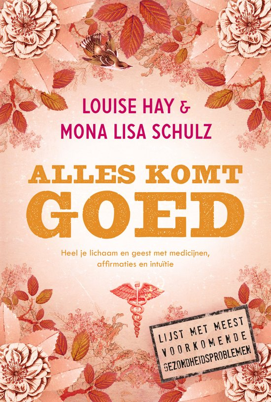 Louise Hay & Mona Lisa Schulz